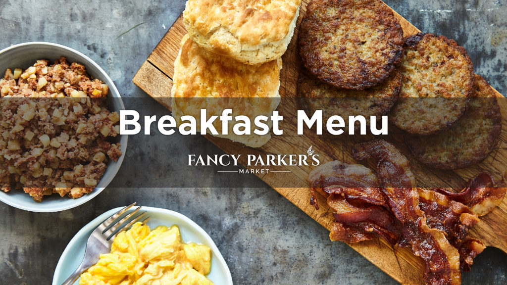 Fancy Parker's Breakfast Menu